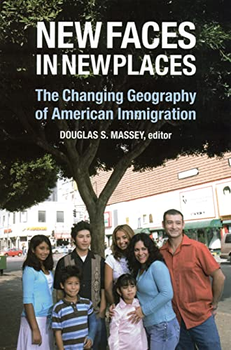 9780871545688: New Faces in New Places: The Changing Geography of American Immigration