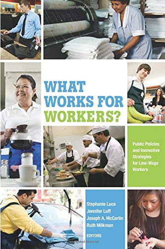 9780871545718: What Works for Workers?: Public Policies and Innovative Strategies for Low-Wage Workers
