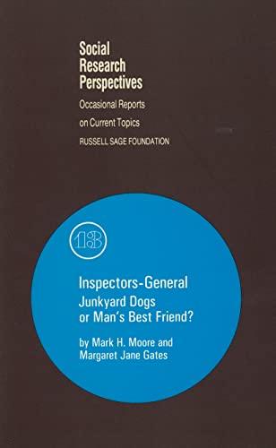 9780871546050: Inspectors-General: Junkyard Dogs or Man's Best Friend? (Social Research Perspectives)