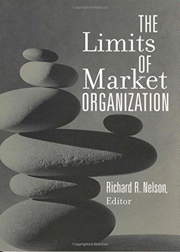 The Limits of Market Organization -: Nelson, Richard R.