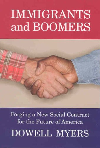 Immigrants and Boomers: Forging a New Social Contract for the Future of America