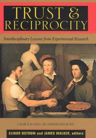 9780871546470: Trust and Reciprocity: Interdisciplinary Lessons for Experimental Research (Russell Sage Foundation Series on Trust (Numbered))