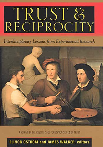 9780871546487: Trust and Reciprocity: Interdisciplinary Lessons for Experimental Research (The Russell Sage Foundation Series on Trust, Vol. 6)