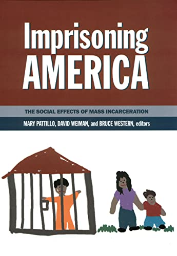9780871546548: Imprisoning America: The Social Effects of Mass Incarceration