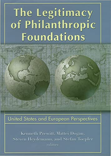 9780871546968: The Legitimacy of Philanthropic Foundations: United States and European Perspectives