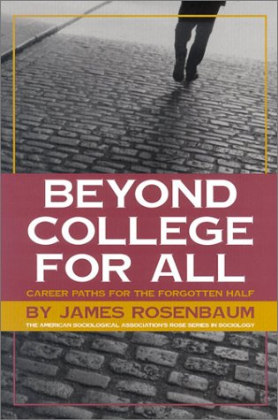 9780871547279: Beyond College For All: Career Paths for the Forgotten Half (American Sociological Association Rose Series in Sociology)