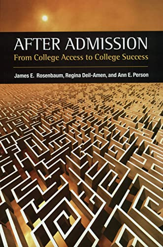9780871547552: After Admission: From College Access to College Success