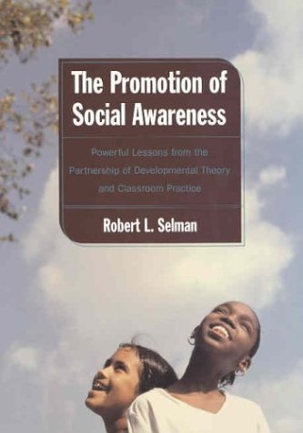 9780871547576: Promotion of Social Awareness: Powerful Lessons for the Partnership of Developmental Theory and