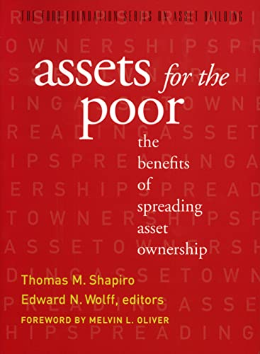 9780871547644: Assets for the Poor: The Benefits of Spreading Asset Ownership (Ford Foundation Series on Asset Building)