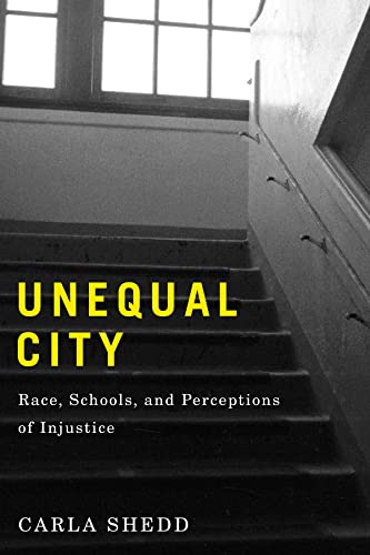 9780871547965: Unequal City: Race, Schools, and Perceptions of Injustice