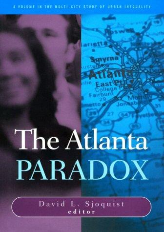 9780871548085: Atlanta Paradox (The Multi City Study of Urban Inequality)