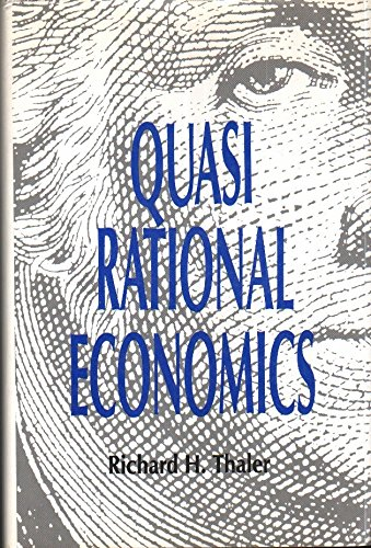 9780871548467: Quasirational Economics