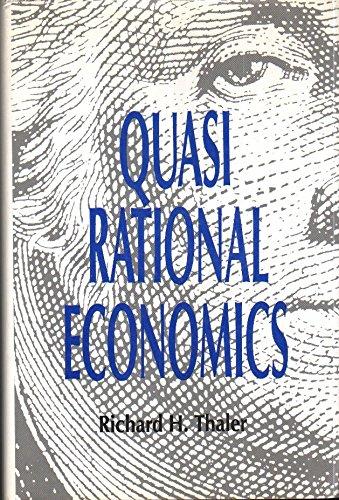 9780871548467: Quasi Rational Economics