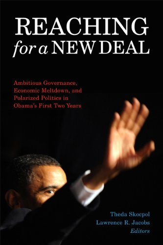9780871548559: Reaching for a New Deal: Ambitious Governance, Economic Meltdown, and Polarized Politics in Obama's First Two Years