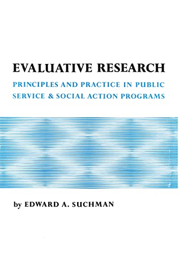9780871548634: Evaluative Research: Principles and Practice in Public Service and Social Action Programs