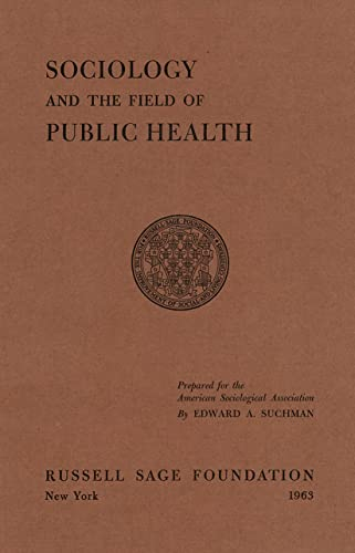 9780871548641: Sociology and the Field of Public Health
