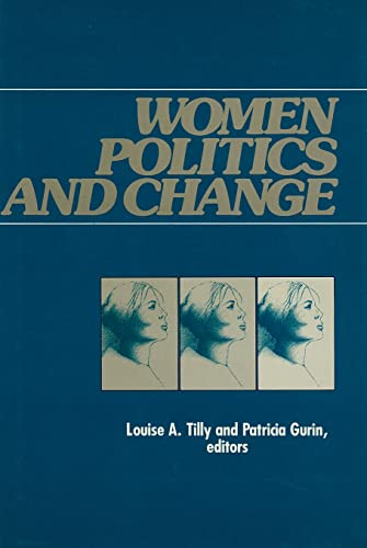 Women, Politics, and Change (0871548852) by Tilly, Louise A.; Gurin, Patricia
