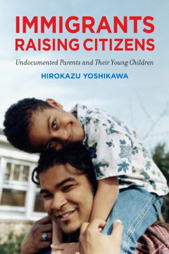 9780871549716: Immigrants Raising Citizens: Undocumented Parents and Their Young Children