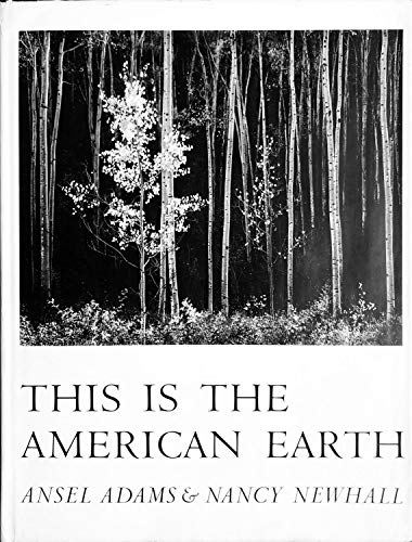 9780871560018: This Is the American Earth