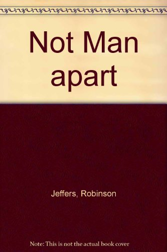 Sch-Not Man Apart (0871560070) by Robinson Jeffers