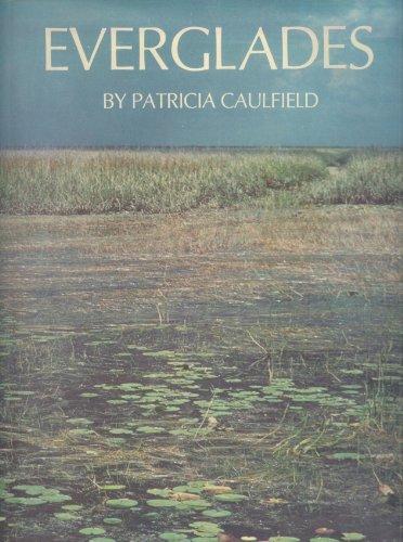 Sierra Club: The Everglades: Patricia Caulfield