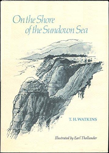 On the Shore of the Sundown Sea: T. H. Watkins