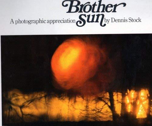 9780871561053: Brother Sun: A Photographic Appreciation