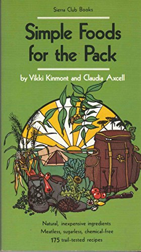 9780871561466: Simple Foods for the Pack: Sierra Club Books