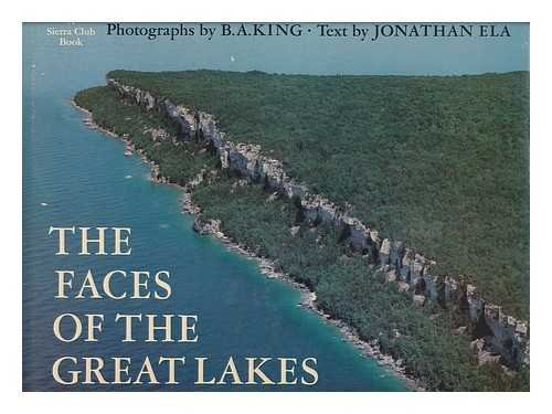 Faces of the Great Lakes: B. A. King,