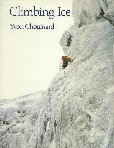 9780871562074: Climbing Ice