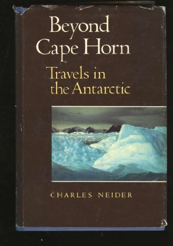 9780871562333: Beyond Cape Horn: Travels in the Antarctic