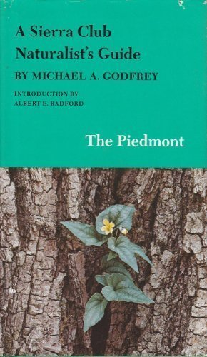 9780871562685: A Sierra Club Naturalist's Guide: The Piedmont