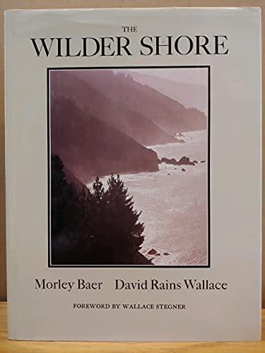 THE WILDER SHORE: Wallace, David Rains