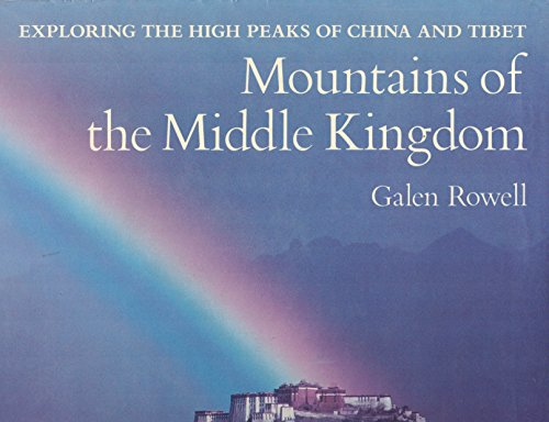 9780871563392: Mountains of the Middle Kingdom: Exploring the High Peaks of China and Tibet