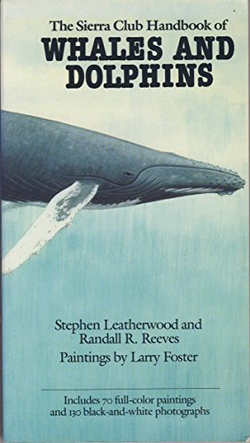 9780871563415: Sierra Club Handbook of Whales and Dolphins