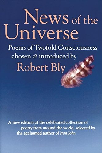 9780871563682: News of the Universe: Poems of Twofold Consciousness