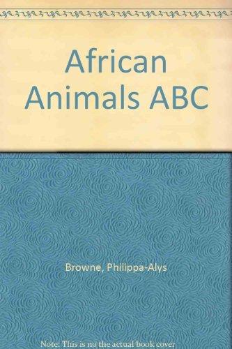 9780871563729: African Animals ABC