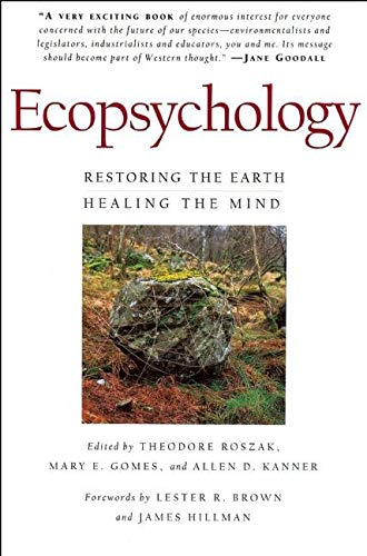 9780871564061: Ecopsychology: Restoring the Earth/Healing the Mind (Sierra Club Books Publication)