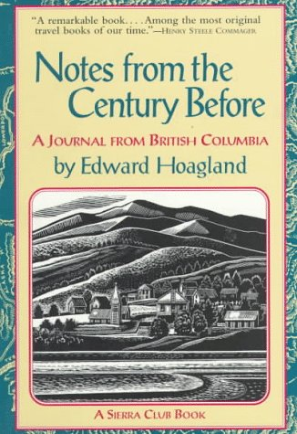 9780871564139: Notes From The Century Before: A Journal From British Columbia
