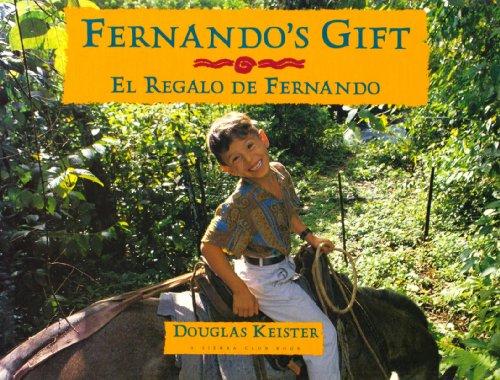 9780871564146: Fernando's Gift / El Regalo de Fernando (English and Spanish Edition)
