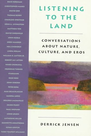 9780871564177: Listening to the Land: Conversations About Nature, Culture, and Eros