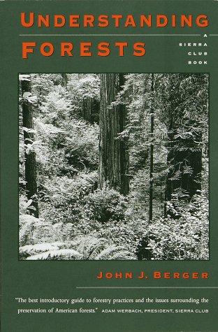 Understanding Forests: Berger, John J.