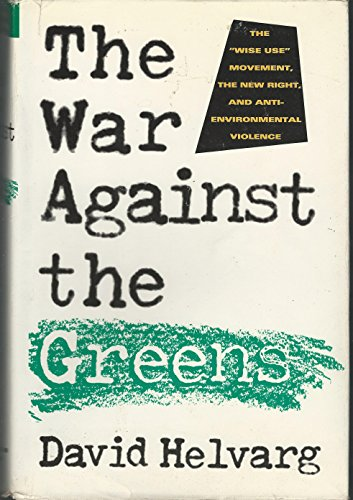 9780871564597: The War Against the Greens: The
