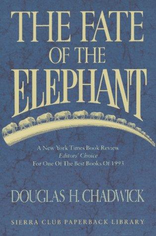 9780871564955: The Fate of the Elephant