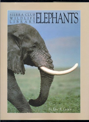 9780871565389: Elephants (Sierra Club Wildlife Library)
