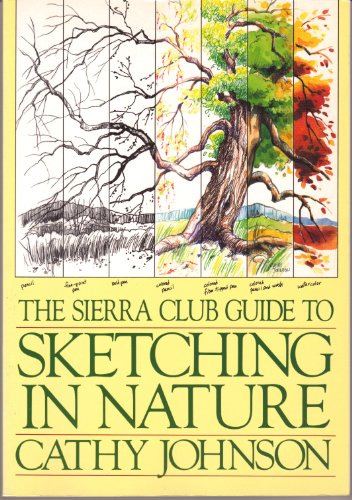 9780871565549: The Sierra Club Guide to Sketching in Nature