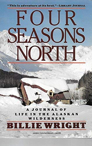 9780871565556: Four Seasons North