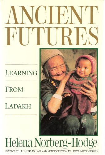 9780871565594: Ancient Futures: Learning from Ladakh