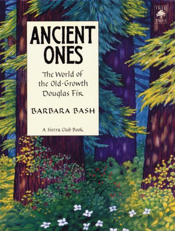 9780871565617: Ancient Ones: The World of The Old-Growth Douglas Fir (Tree Tales)