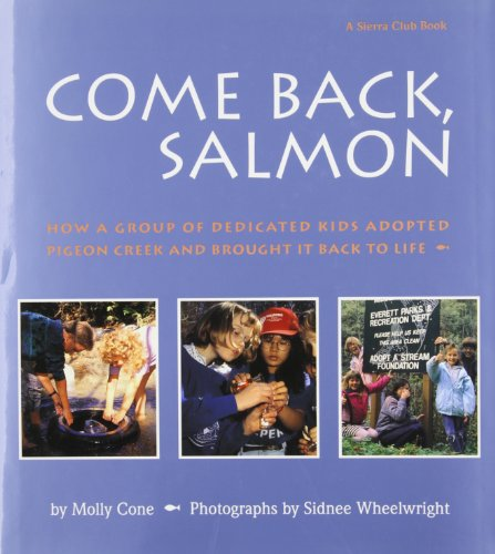 9780871565723: Come Back Salmon: How a Group of Dedicicated Kids Adopted Pigeon Creek and Brought it Back to Life